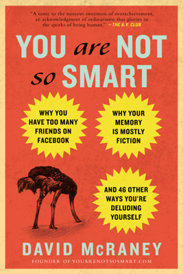 You Are Not So Smart - David McRaney pdf download