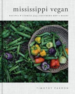 Mississippi Vegan - Timothy Pakron pdf download