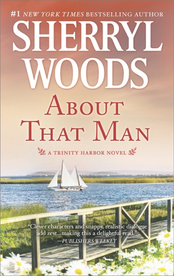 About That Man by Sherryl Woods pdf download