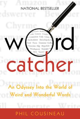 Wordcatcher - Phil Cousineau