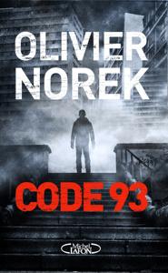 Code 93 - Olivier Norek pdf download