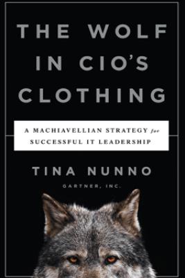 Wolf in Cio's Clothing - Tina Nunno