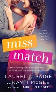 Miss Match - Laurelin Paige, Kayti McGee & Laurelin McGee pdf download