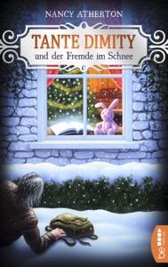 Tante Dimity und der Fremde im Schnee - Nancy Atherton pdf download