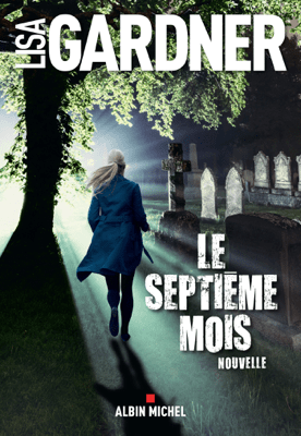 Le Septième Mois - Lisa Gardner pdf download