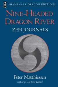 Nine-Headed Dragon River - Peter Matthiessen pdf download