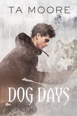 Dog Days - TA Moore pdf download