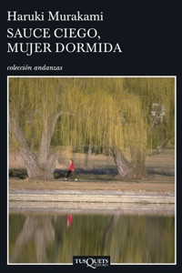 Sauce ciego, mujer dormida - Haruki Murakami pdf download