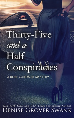 Thirty-Five and a Half Conspiracies - Denise Grover Swank pdf download