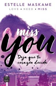 You 3. Miss you - Estelle Maskame pdf download