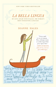La Bella Lingua - Dianne Hales pdf download