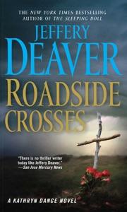 Roadside Crosses - Jeffery Deaver pdf download