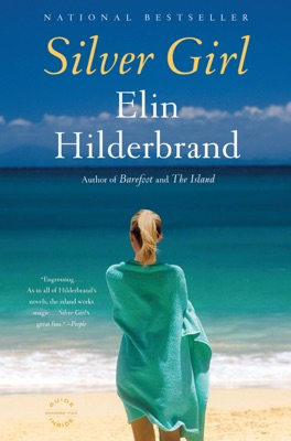 Silver Girl - Elin Hilderbrand pdf download