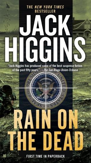 Rain on the Dead by Jack Higgins PDF Download