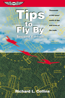 Tips to Fly By - Richard L. Collins