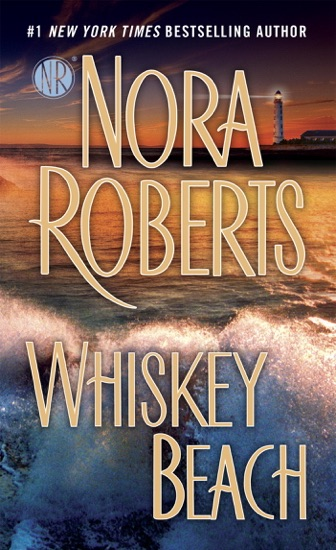 Whiskey Beach by Nora Roberts pdf download