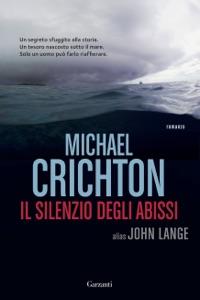 Il silenzio degli abissi - Michael Crichton & John Lange pdf download