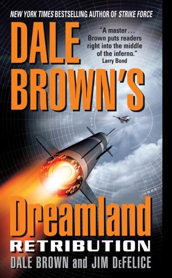 Dale Brown's Dreamland: Retribution by Dale Brown & Jim DeFelice PDF Download