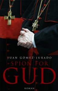 Spion for Gud - Juan Gómez-Jurado pdf download