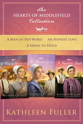 The Hearts of Middlefield Collection - Kathleen Fuller pdf download