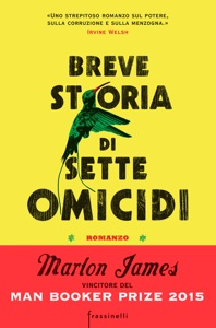 Breve storia di sette omicidi - Marlon James pdf download