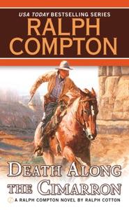 Death Along the Cimarron - Ralph Compton & Ralph Cotton pdf download