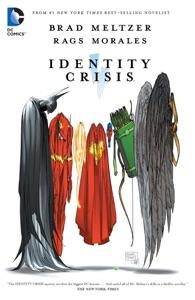 Identity Crisis - Brad Meltzer, Rags Morales & Michael Bair pdf download