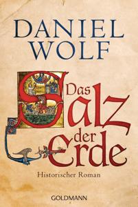 Das Salz der Erde - Daniel Wolf pdf download