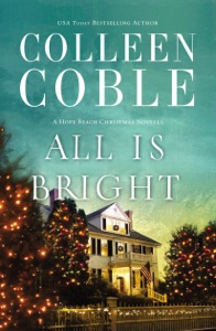 All Is Bright - Colleen Coble pdf download