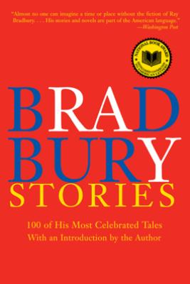 Bradbury Stories - Ray Bradbury