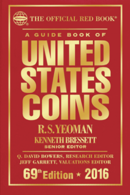 A Guide Book of United States Coins 2016 - R.S. Yeoman & Kenneth Bressett