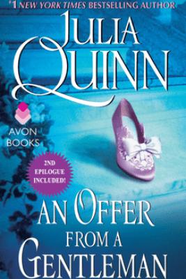 An Offer From a Gentleman With 2nd Epilogue - Julia Quinn