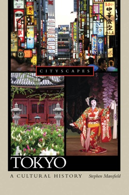 Tokyo A Cultural History - Stephen Mansfield pdf download