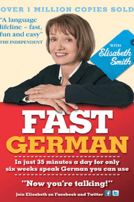 Fast German with Elisabeth Smith (Coursebook) - Elisabeth Smith