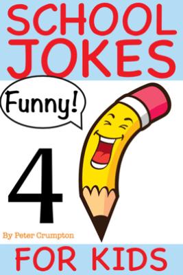 School Jokes For Kids - Peter Crumpton