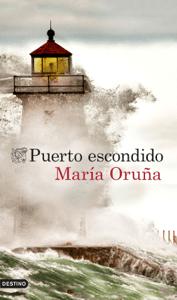 Puerto escondido - María Oruña pdf download
