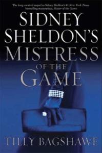 Sidney Sheldon's Mistress of the Game - Sidney Sheldon & Tilly Bagshawe pdf download
