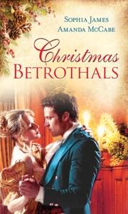 Christmas Betrothals - Sophia James & Amanda McCabe pdf download