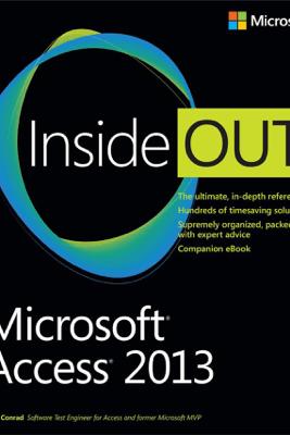 Microsoft® Access® 2013 Inside Out - Jeff Conrad