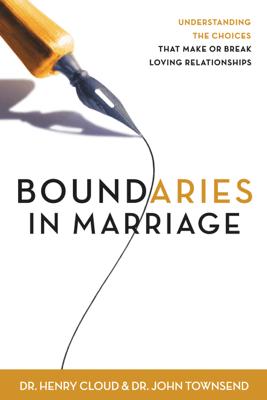 Boundaries in Marriage - Henry Cloud & John Townsend