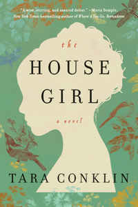 The House Girl - Tara Conklin pdf download