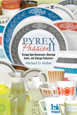 PYREX Passion II - Michael D. Barber