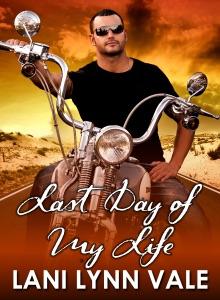 Last Day of My Life - Lani Lynn Vale pdf download