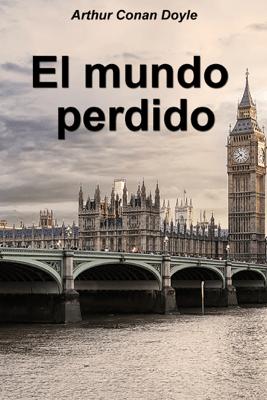 El mundo perdido - Arthur Conan Doyle pdf download