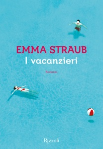 I vacanzieri - Emma Straub pdf download