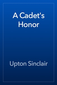 A Cadet's Honor - Upton Sinclair pdf download
