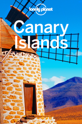 Canary Islands Travel Guide - Lonely Planet
