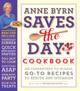 Anne Byrn Saves the Day! Cookbook - Anne Byrn pdf download