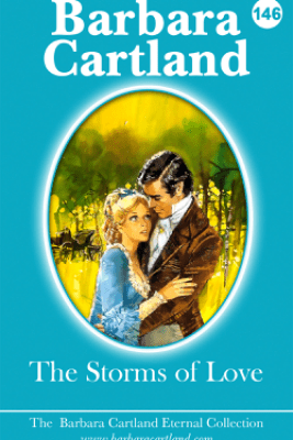 The Storms Of Love - Barbara Cartland