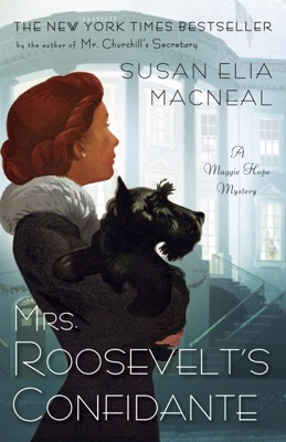 Mrs. Roosevelt's Confidante - Susan Elia MacNeal pdf download